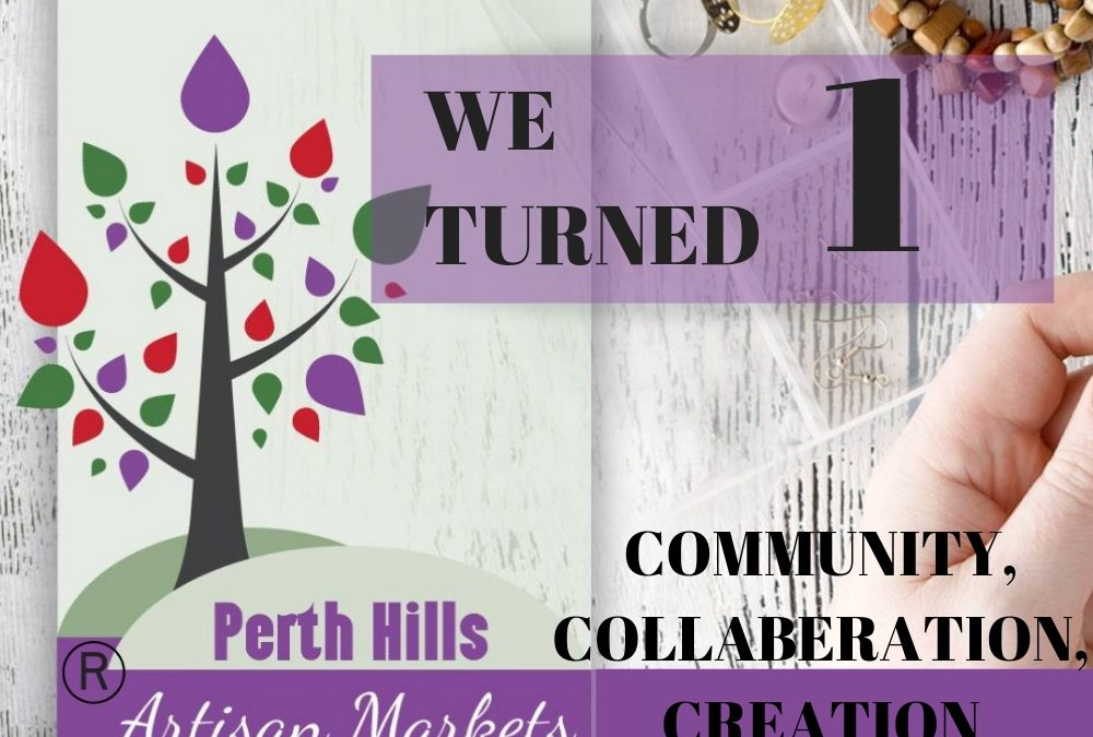 Happy First Birthday, Perth Hills Artisan's Market (PHAM)